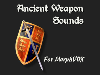 Ancient Weapon Sounds – MorphVOX Add-on