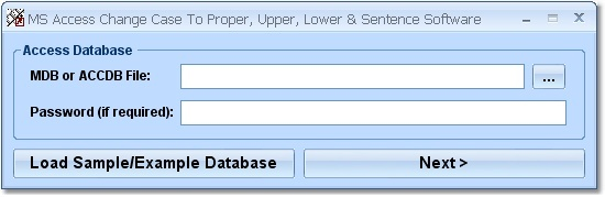 MS Access Change Case to Proper, Upper & Lower Software