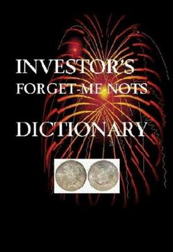 Investor's Forget-Me-Nots Dictionary